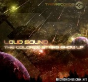 Loud Sound – The Colored Stars Show LP